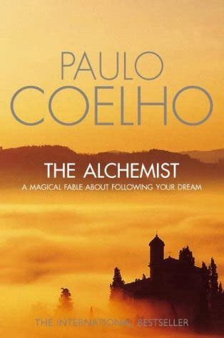 The Alchemist by Paulo Coelho – Favourite Quotes