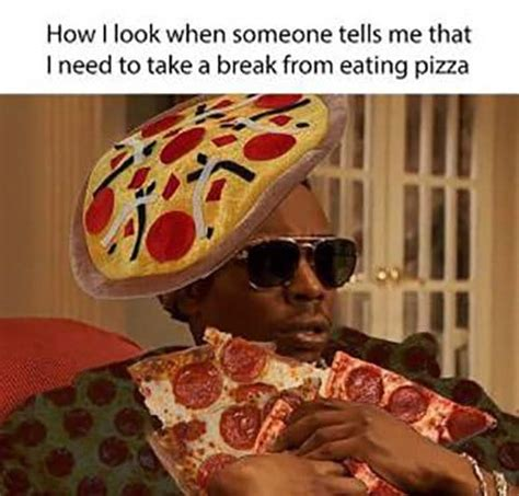 40 REALLY Funny Pizza Memes - LAUGHTARD