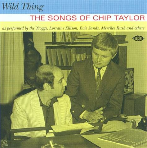Wild Thing: The Songs of Chip Taylor - Various Artists