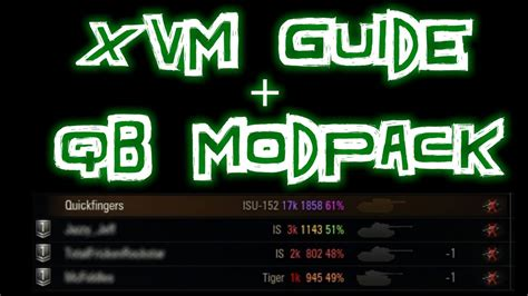 World of Tanks    XVM Guide and QuickyBaby Modpack - YouTube