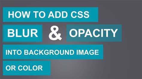 How to add CSS Blur and Opacity(Transparent) into